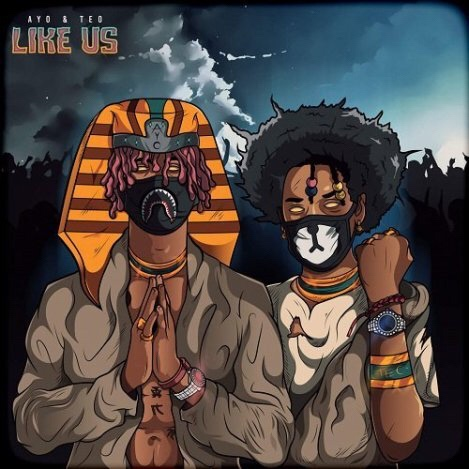 Download MP3: Ayo & Teo – Like Us
